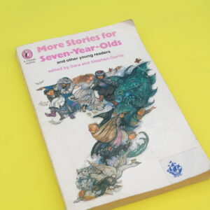 Vintage Book More Stories For Seven Year Olds Young Puffin 1982 Illustrated by Shirley Hughes